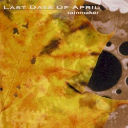 Rainmaker by Last Days of April