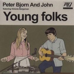 Peter Bjorn And John - Young Folks (feat.Victoria Bergsman)