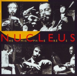 Nucleus - Twisted Track (Live)