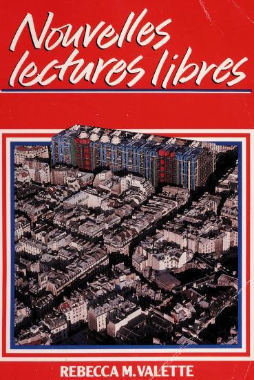 Nouvelles Lectures Libres by Rebecca M. Valette